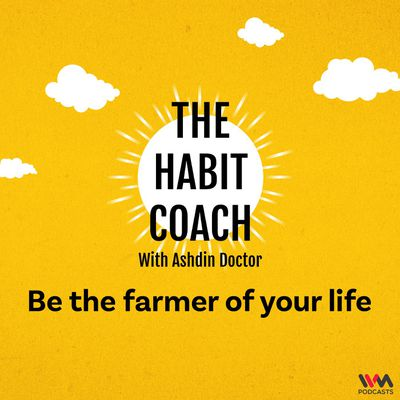 Be the farmer of your life
