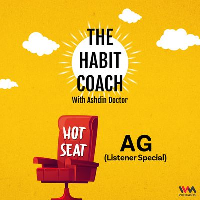 Hot Seat with AG (Listener Special)
